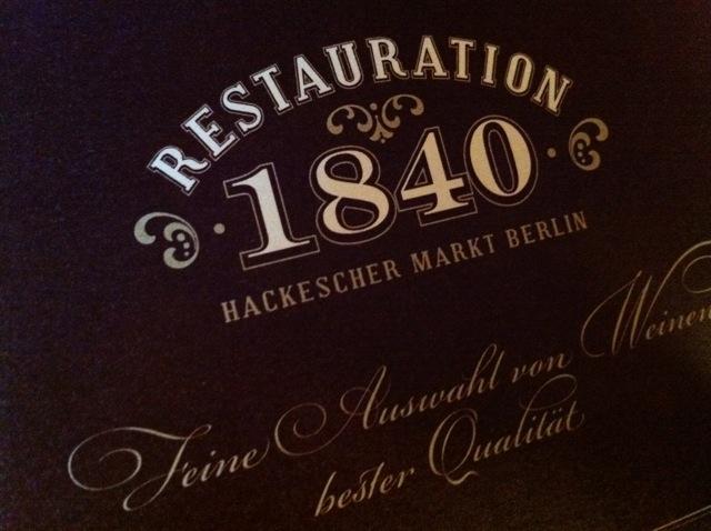 RESTAURATION 1840 Hackescher Markt Berlin - Alt Berliner Speisen Restaurant - Deutsches Essen traditionelle Gerichte - Graf von Hacke - ehemals Dante