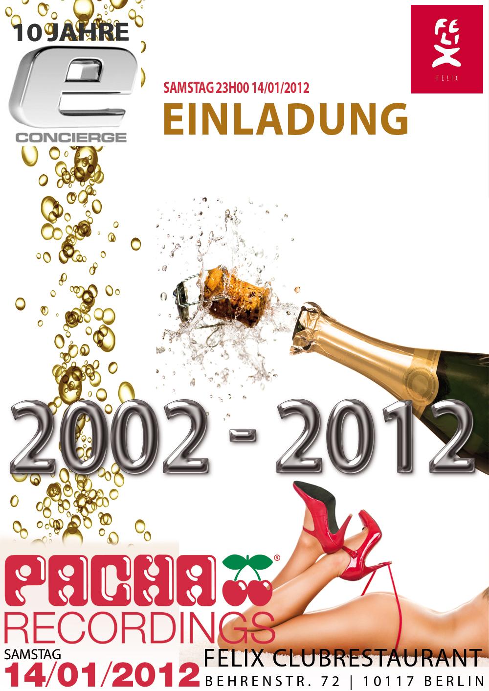 10-jährigen Jubiläum econcierge - Premium Felix Club Restaurant Berlin - Adlon Kempinski Hotel - Pacha Ibiza Party