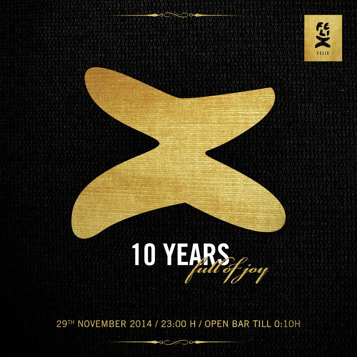 10 Jahre FELIX ClubRestaurant - Die Große Geburtstagsparty - Wir geben einen aus! e-concierge empfiehlt & lädt Sie ein: