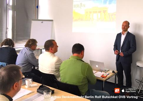Altbau Denkmlaschutz Berlin Rolf Butschkat OVB Vortrag