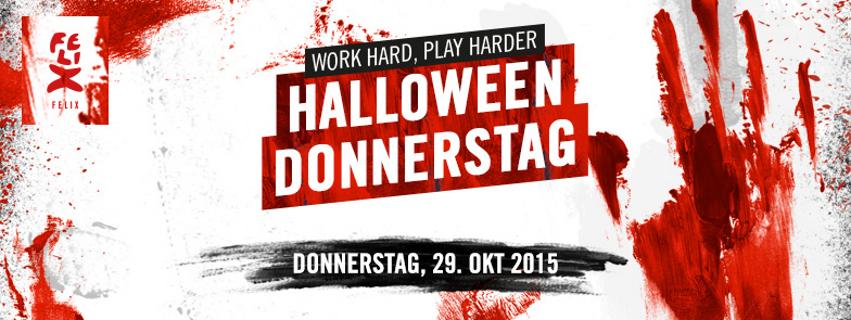 e-concierge präsentiert und lädt Sie ein: FELIX HALLOWEEN DONNERSTAG work hard, play harder... auch zu Halloween.. Donnerstag 29. Oktober 2015 ab 19 Uhr im Felix ClubRestaurant Behrenstraße 72 | 10117 Berlin