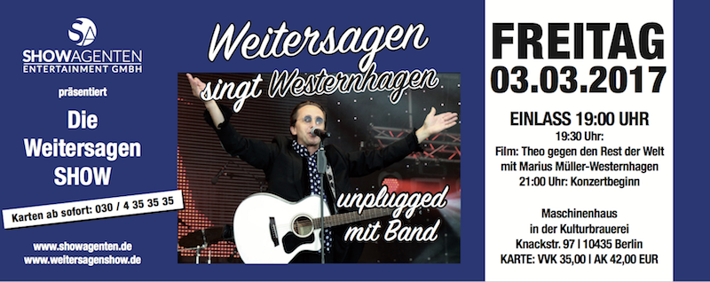 2017 2302 0303 Maerz Westernhagen Berlin Kulturbrauerei Weistersagen Double Konzert Andreas Graumnitz Concierge Blog