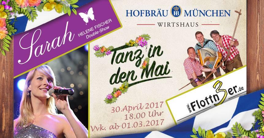 2017 Hofbraue Berlin Tanz in den Mai Bock Anstich Walpurgisnacht Sarah Helene Fischer Double