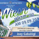 "9.9.2017 Samstag Wiesn-Warm-Up mit Joey Gabalögl ""ANDREAS GABALIER Double-Show"" und der Oktoberfestband ""Flottn3er"" im Hofbräu Berlin"