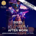 21.9.2017 Donnerstag ab 18 Uhr: Ku´Damm After Work 104.6 RTL im THE PEARL bei gutem Wetter mit TERRASSENPARTY  GL Gästeliste kostenloser Eintritt